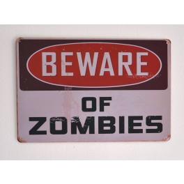 Cartel Metálico Beware of Zombies