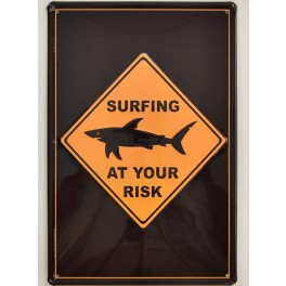Cartel Metálico Surfing at Your Risk