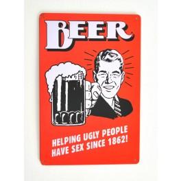 Cartel de Cerveza Beer, helping ugly people...