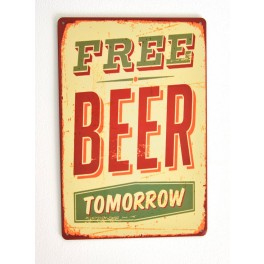 Cartel de Cerveza Free Beer Tomorrow