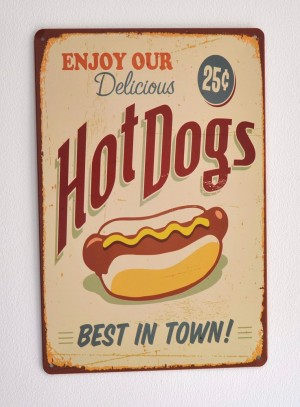 Cartel Metálico Hot Dogs, Best in Town