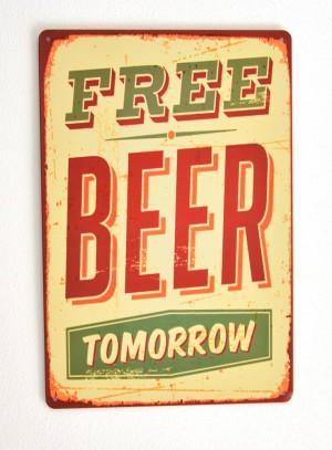 Cartel de Cerveza Free Beer Tomorrow