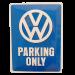 Cartel Publicitario VW Parking Only