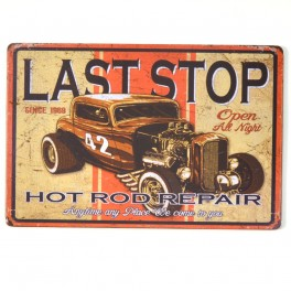 Chapa Metálica Last stop Hot Rod