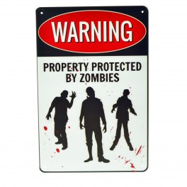Cartel Metálico de Property protected by Zombies